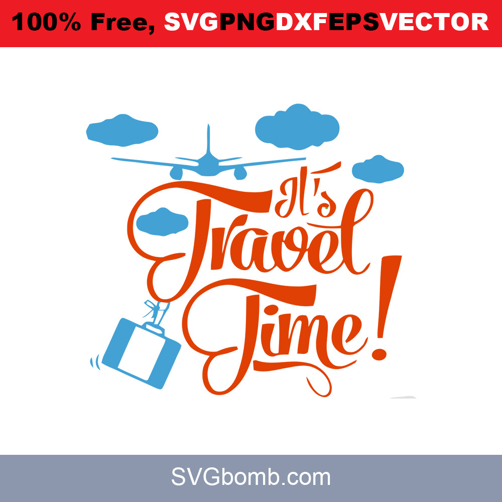 its travel time quotes svg cut file