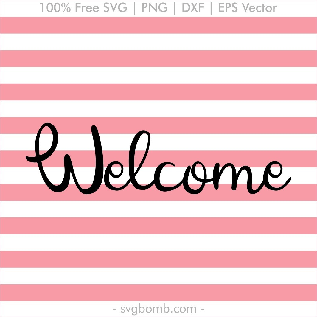 free svg welcome sign download cut file
