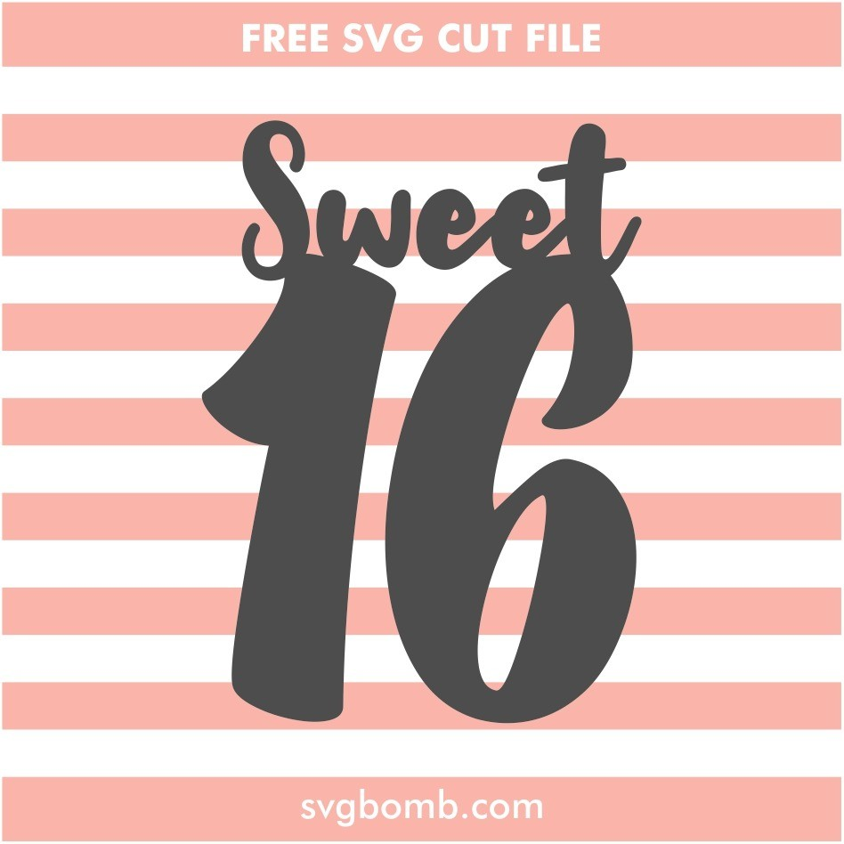 16th Birthday Cake Topper Svg Cut File Svgbomb Com