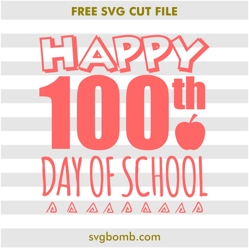 free happy 100th day of school svg cut file