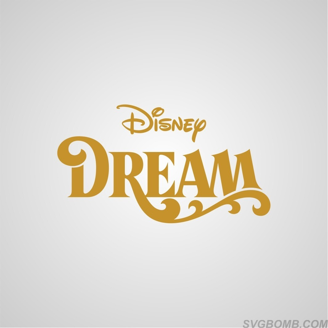 disney dream svg cut file