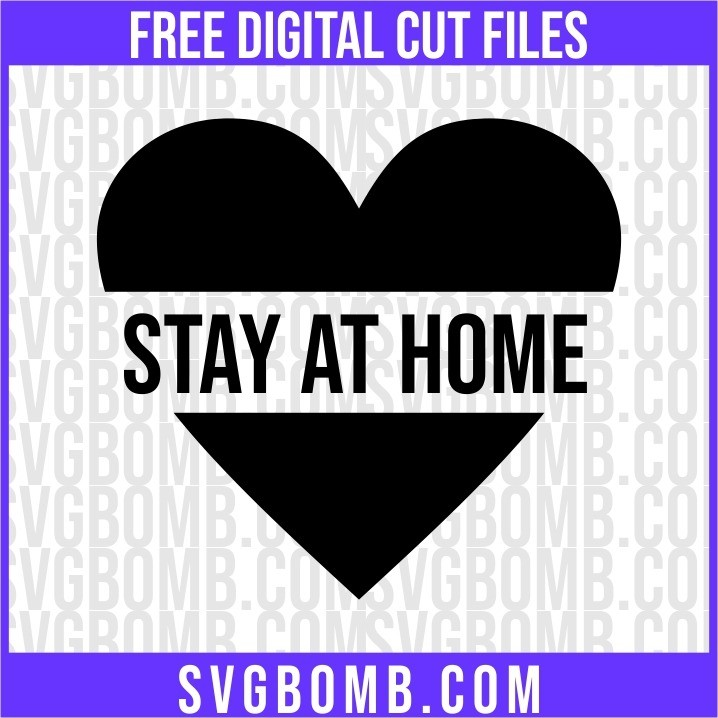stay at home svg cut file