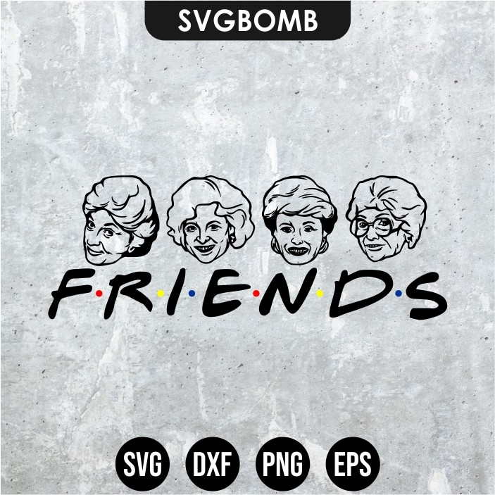 golden girls friends svg